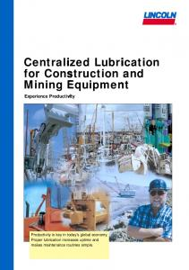 Centralized Lubrication for Construction and Mining …