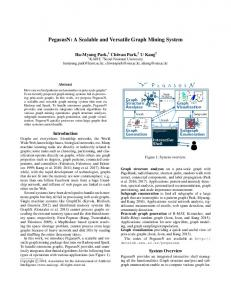 PegasusN: A Scalable and Versatile Graph Mining System